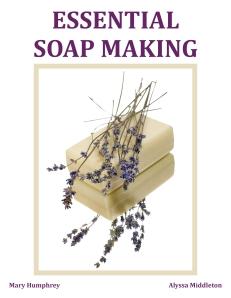 essential soap making book www.anniesgoathill.com
